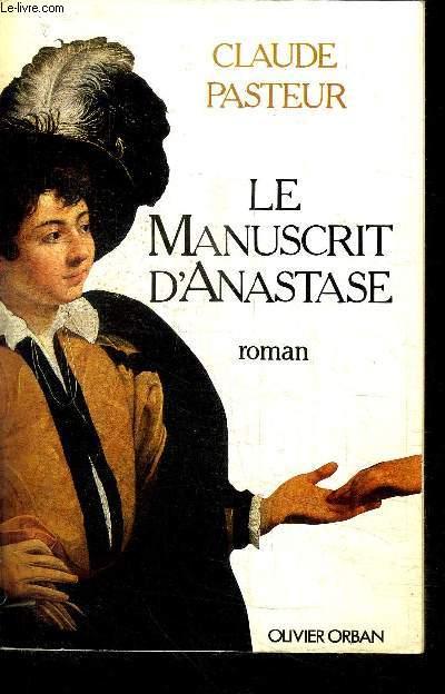 LE MANUSCRIT D'ANASTASE