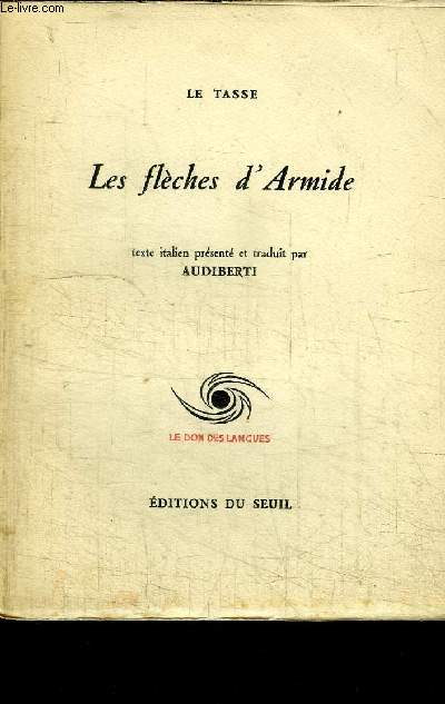LES FLECHES D'ARMIDE