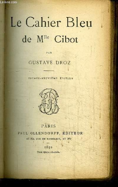 LE CAHIER BLEU DE MLLE CIBOT / 39e EDITION