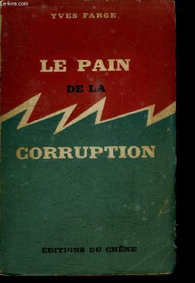 LE PAIN DE LA CORRUPTION