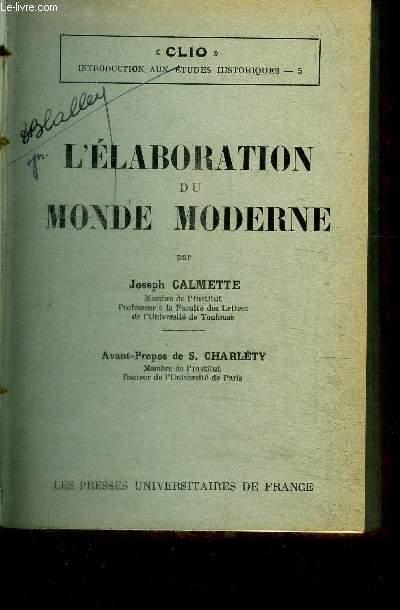L'ELABORATION DU MONDE MODERNE