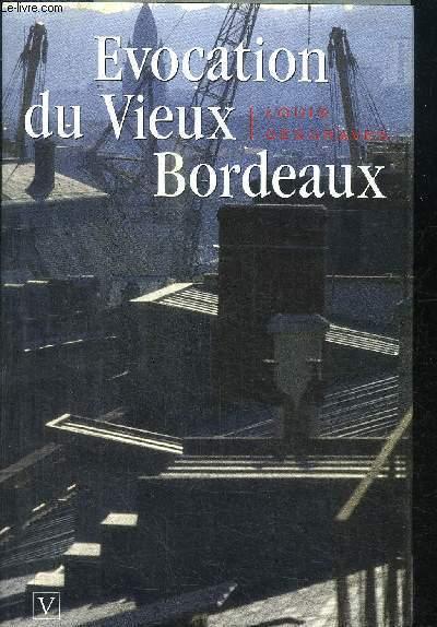 EVOCATION DU VIEUX BORDEAUX