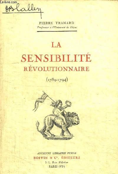 LA SENSIBILITE REVOLUTIONNAIRE (1789-1794)