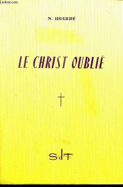 LE CHRIST OUBLIE