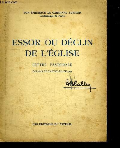 ESSOR OU DECLIN DE L'EGLISE - LETTRE PASTORALE - CAREME DE L'AN DE GRACE 1947