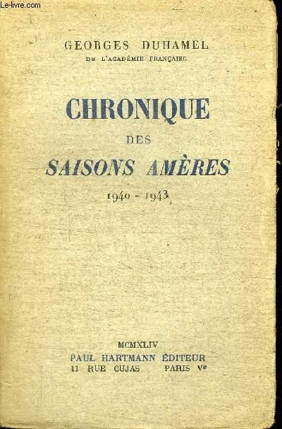 CHRONIQUE DES SAISONS AMERES 1940-1943