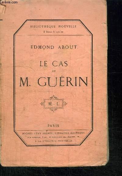 LE CAS DE M. GUERIN