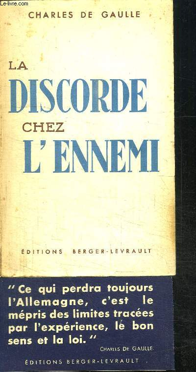LA DISCORDE CHEZ L'ENNEMI