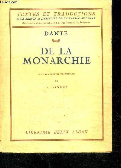 DE LA MONARCHIE  / COLLECTION TEXTES ET TRADUCTIONS