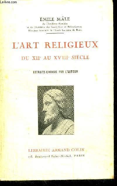 L'ART RELIGIEUX DU XIIe AU XVIIe SIECLE