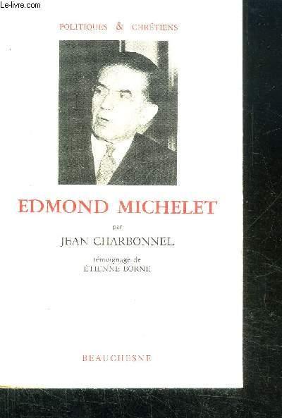 EDMOND MICHELET / COLLECTION POLITIQUES & CHRETIENS