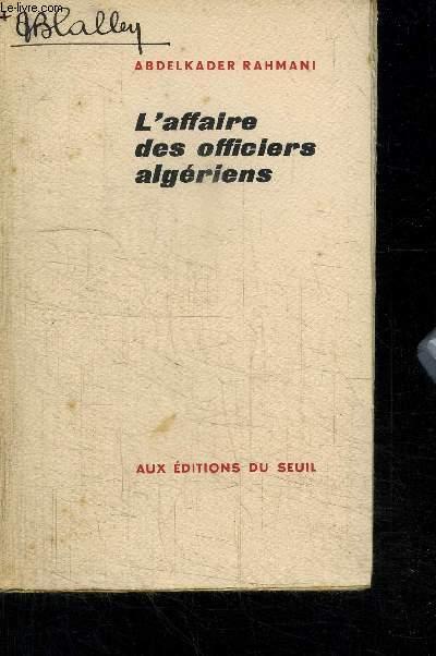 L'AFFAIRE DES OFFICIERS ALGERIENS