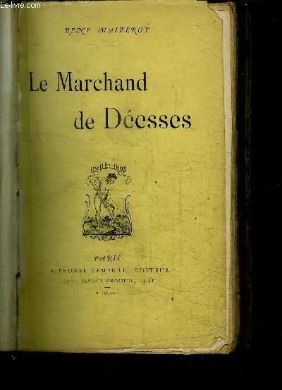 LE MARCHAND DE DEESSES