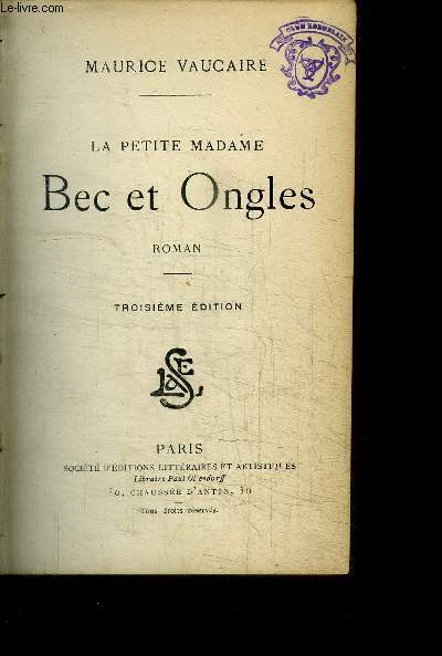 LA PETITE MADAME - BEC ET ONGLES / 3e EDITION