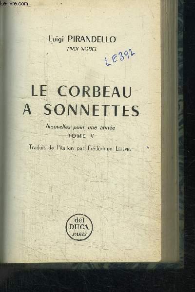 LE CORBEAU A SONNETTE - NOUVELLES POUR UNE ANNEE - TOME V