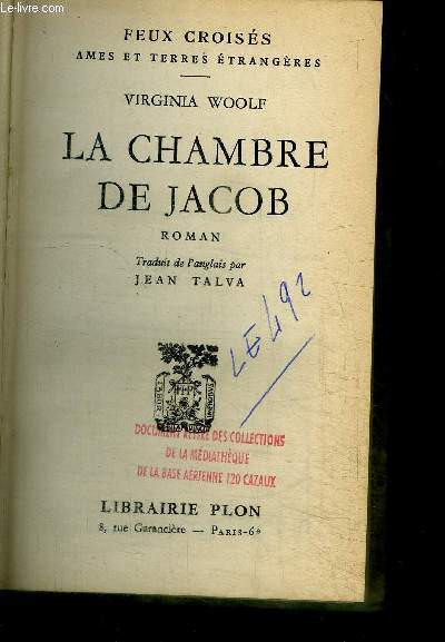 LA CHAMBRE DE JACOB / COLLECTION FEUX CROISES