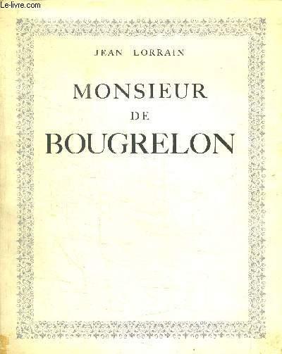 MONSIEUR DE BOUGRELON / COLLECTION DU MOULIN DE PEN-MUR