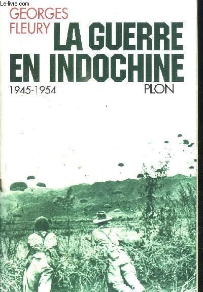 LA GUERRE EN INDOCHINE 1945-1954