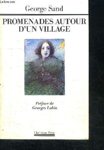 PROMENADES AUTOUR D'UN VILLAGE - JOURNAL DE GARGILESSE