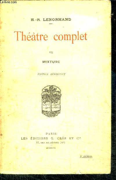 THEATRE COMPLET - VII - MIXTURE - EDITION DEFINITIVE