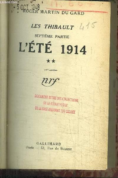 LES THIBAULT - SEPTIEME PARTIE - L'ETE 1914 / 17e EDITION