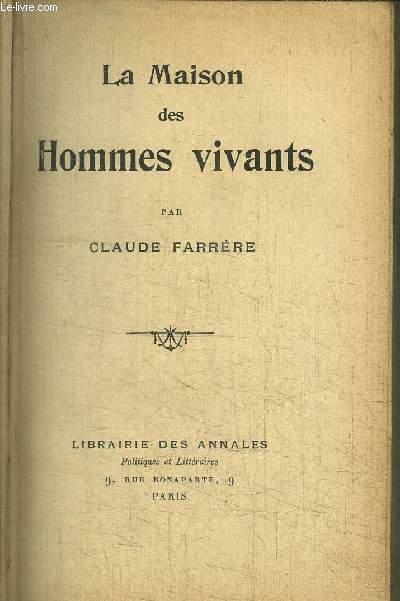 LA MAISON DES HOMMES VIVANTS