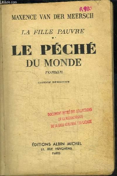 LA FILLE PAUVRE - LE PECHE DU MONDE / EDITION DEFINITIVE