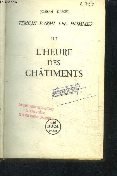 TEMOIN PARMI LES HOMMES - III - L HEURE DES CHATIMENTS
