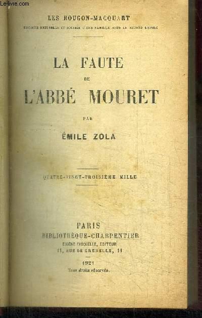 LA FAUTE DE L ABBEE MOURET  / LES ROUGON-MACQUART