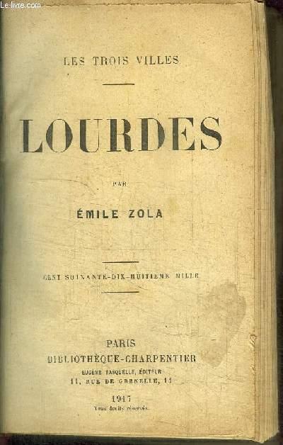 LOURDES / COLLECTION LES TROIS VILLES