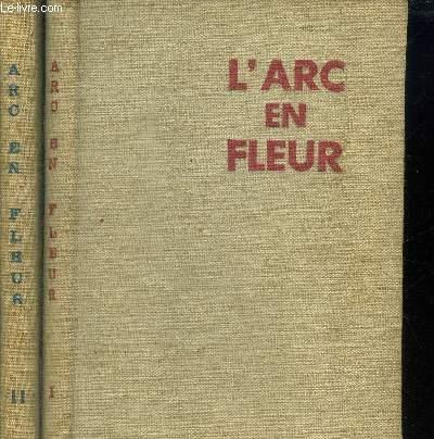 L ARC EN FLEUR - 2 tomes en 2 volumes