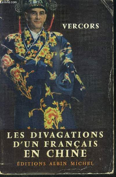 LES DIVAGATIONS D'UN FRANCAIS EN CHINE