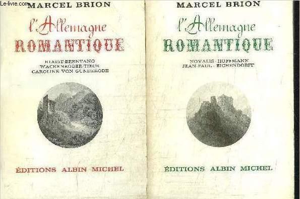 L'ALLEMAGNE ROMANTIQUE  - 2 TOMES EN 2 VOLUMES