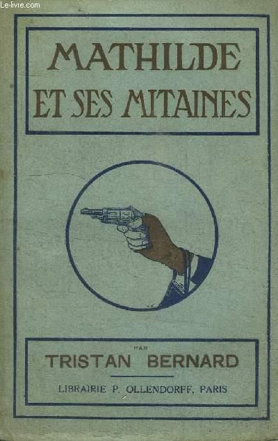 MATHILDE ET SES MITAINES / 3e EDITION