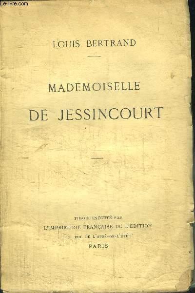MADEMOISELLE DE JESSINCOURT