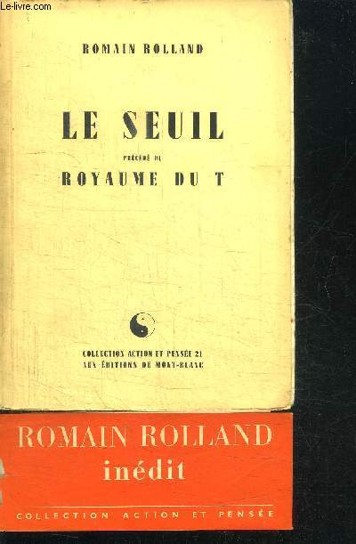 LE SEUIL + ROYAUME DU T / COLLECTION ACTION ET PENSEE N°21