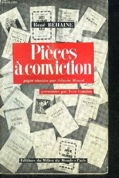 PIECES A CONVICTION - PAGES CHOISIES PAR SILVAIN MONOD