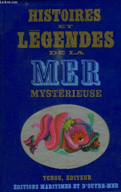 HISTOIRES ET LEGENDES DE LA MER MYSTERIEUSE