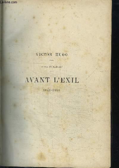 ACTES ET PAROLES - AVANT L'EXIL 1841-1851