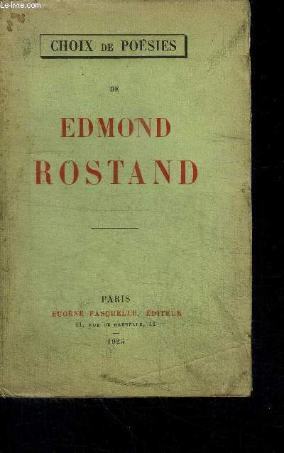 CHOIX DE POESIES DE EDMOND ROSTAND