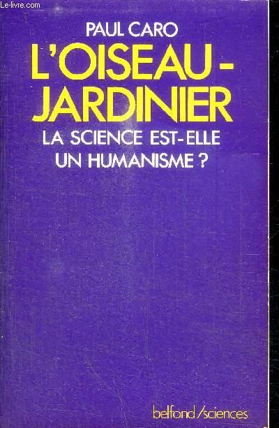 Livres occasion sciences de la nature et mathematiques for L oiseau jardinier