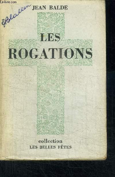 LES ROGATIONS / COLLECTION LES BELLES FETES