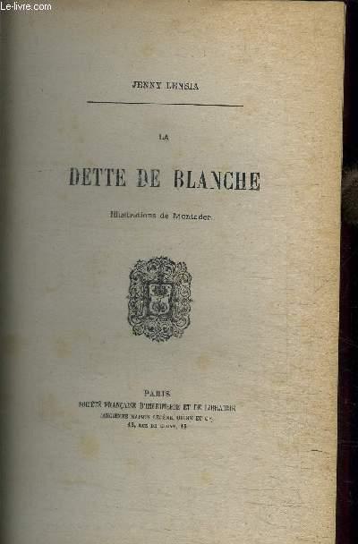 LA DETTE DE BLANCHE