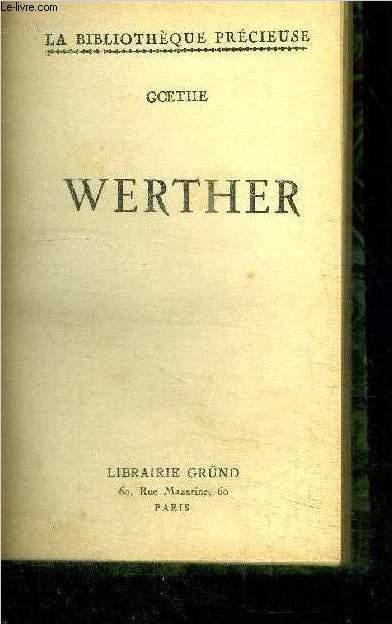 WERTHER / COLLECTION LA BIBLIOTHEQUE PRECIEUSE