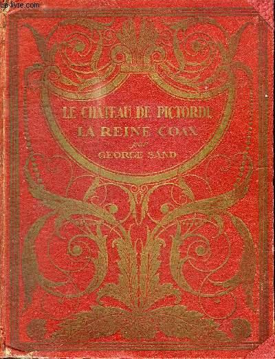 LE CHATEAU DE PICTORDU / COLLECTION DES GRANDS ROMANCIERS CONTEMPORAINS