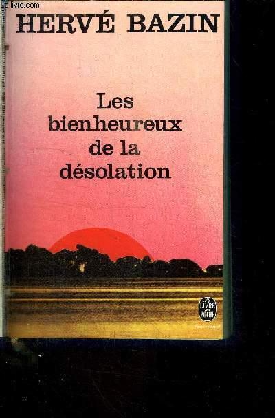 LES BIENHEUREUX DE LA DESOLATION