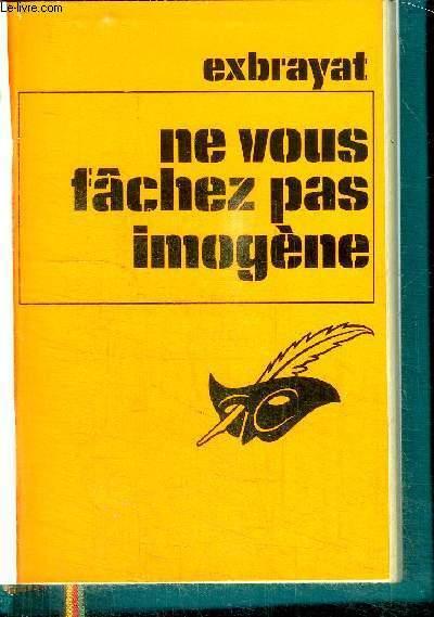 NE VOUS FACHEZ PAS IMOGENE / COLLECTION LE MASQUE
