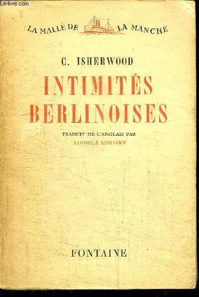 INTIMITES BERLINOISES / LA MALLE DE LA MANCHE