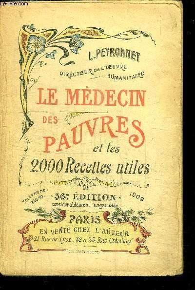 LE MEDECIN DES PAUVRES ET LES 2000 RECETTES UTILES