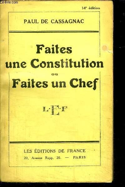 FAITES UNE CONSTITUTION OU FAITES UN CHEF / 14e EDITION